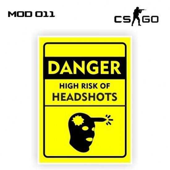 Adesivo - Danger High Risk Of Headshots