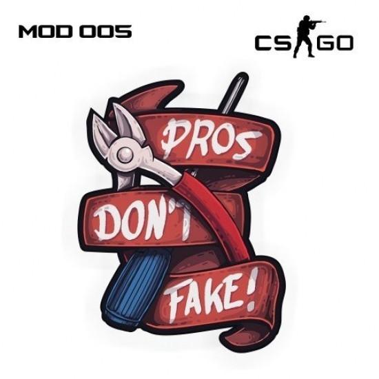 Adesivo - Pros Don't Fake